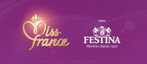 HORLOGERIE – FESTINA accompagne l'élection MISS FRANCE 2017