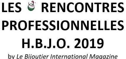 LES RENCONTRES PROFESSIONNELLES H.B.J.O. 2019 – Un espace privatisé pour les professionnels H.B.J.O. !