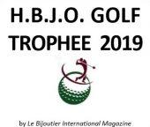 H.B.J.O. GOLF TROPHEE 2019 Retour sur le rendez-vous NETWORKING du secteur horloger/bijoutier…